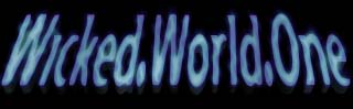 WICKED.WORLD.ONE, click to start